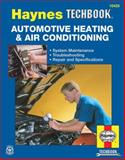 Automotive Heating and Air Conditioning Manual, Haynes, 1563927845