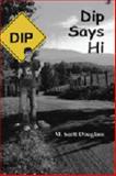 Dip Says Hi 9781930907843