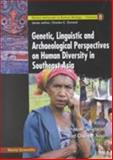 Genetic, Linguistic and Archaeological Perspectives on Human Diversity in Southeast Asia, , 9810247842