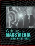 Writing for the Mass Media, Stovall, James G., 0205627846