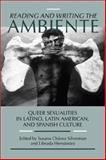 Reading and Writing the Ambiente : Queer Sexualities in Latino, Latin American, and Spanish Culture, , 0299167844