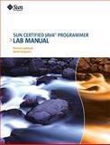 Sun Certified Java Programmer Lab Manual, Lawhead, Pamela and Ferguson, David, 0558237843