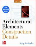 Architectural Elements : Construction Details, Shelander, Andy, 0079137849