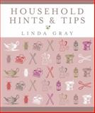 Household Hints and Tips, Linda Gray and Good Housekeeping Institute Staff, 0091917840