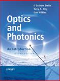 Optics and Photonics : An Introduction, Smith, F. Graham and King, Terry A., 0470017848