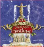 A Cincinnati Night Before Christmas, Nadine Huffman, 1933197846