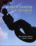 Behavior Disorders of Childhood, Wicks-Nelson, Rita and Israel, Allen C., 0130987840