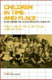 Children in Time and Place : Developmental and Historical Insights, , 0521417848