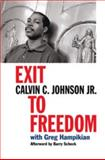 Exit to Freedom, Calvin C. Johnson, 0820327840
