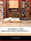 Lehrbuch der Analytischen Geometrie, Otto Dziobek, 1144367840