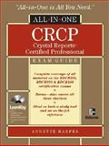 CRCP Crystal Reports Certified Professional All-in-One, Harper, Annette, 0072257849