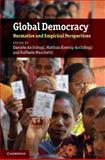 Global Democracy 9780521197847