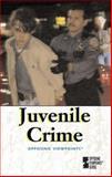 Juvenile Crime 9780737707847