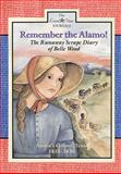 Remember the Alamo!, Lisa Waller Rogers, 089672784X