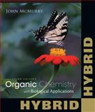 Organic Chemistry : With Biological Applications, McMurry, John E., 128586784X