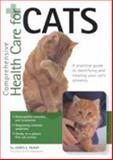 Comprehensive Health Care for Cats, James E. McKay, 155971784X