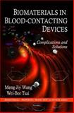 Biomaterials in Blood-Contacting Devices: Complications and Solutions, , 1608767841