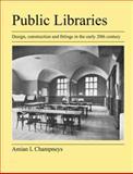 Public Libraries, Amian Champneys, 1905217846