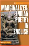 Marginalized : Indian Poetry in English, , 9042037849