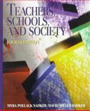 Teachers, Schools, and Society, Sadker, Myra P. and Sadker, David M., 0070577846