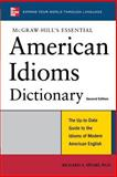 American Idioms Dictionary, Richard A. Spears, 0071497846