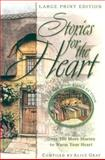Stories for the Heart : The Second Collection, , 0802727840
