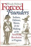 Forced Founders, Woody Holton, 0807847844