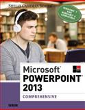 Microsoft PowerPoint 2013, Comprehensive, Susan L. Sebok, 1285167848