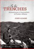 In the Trenches, John Adams, 1462067840