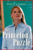 The Princeton Puzzle, Philip Lehrer, 1483927849