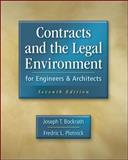 Contracts and the Legal Environment for Engineers and Architects, Bockrath, Joseph T. and Plotnick, Fredric, 0073397849