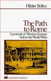 The Path to Rome, Hilaire Belloc, 0895267845