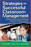 Strategies for Successful Classroom Management : Helping Students Succeed Without Losing Your Dignity or Sanity, Curwin, Richard L. and Mendler, Brian D., 1412937841