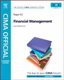 CIMA Official Learning System Financial Management, Robertson, Luisa, 185617784X
