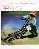 College Physics, Wilson, Jerry D. and Buffa, Anthony J., 013398785X