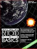World Wide Web : Beyond the Basics, Abrams, Marc, 0139547851