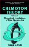 Chemoton Theory : Theory of Living Systems, Gànti, Tibor, 0306477858