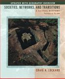 Societies, Networks, and Transitions Vol. A : A Global History, Lockard, Craig A., 0547047851