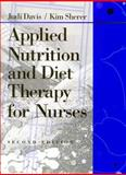 Applied Nutrition and Diet Therapy for Nurses, Davis, Judi R. and Sherer, Kim, 0721667856