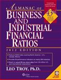 Almanac of Business and Industrial Financial Ratios (2012), Troy, Leo, 0808027859