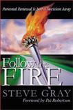 Follow the Fire, Steve Gray, 0884197859