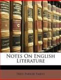 Notes on English Literature, Fred Parker Emery, 1146827857