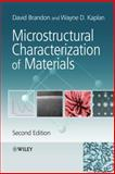 Microstructural Characterization of Materials, Kaplan, Wayne D. and Brandon, David, 0470027851