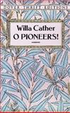 O Pioneers!, Willa Cather, 0486277852