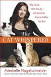 The Cat Whisperer, Mieshelle Nagelschneider, 0553807854