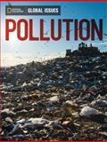Global Issues - Pollution, National Geographic Learning Staff, 0736297855