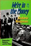 We're in the Money, Andrew Bergman, 0929587855