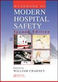 Handbook of Modern Hospital Safety, Charney, William, 142004785X