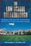 The Law School Breakthrough, Christopher J. Yianilos, 1564147851