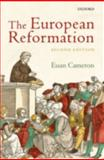 The European Reformation, Cameron, Euan, 0199547858